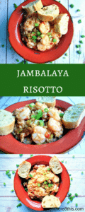 Absolutely Amazign Jambalaya Risotto!