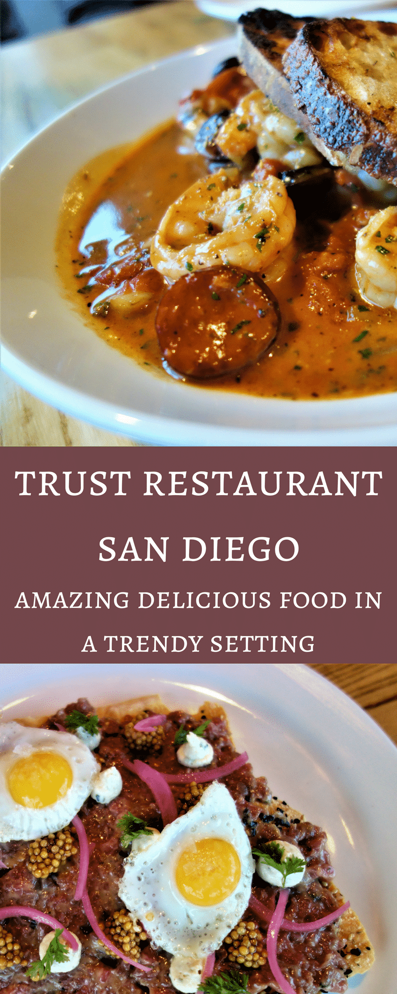 The Awesome Cuisine at TRUST Restaurant San Diego