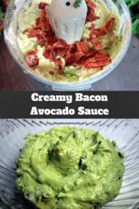 Creamy Bacon Chipotle Avocado Sauce - Quick, easy and delicious!