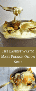 A quick and easy way to make awesome French Onion Soup