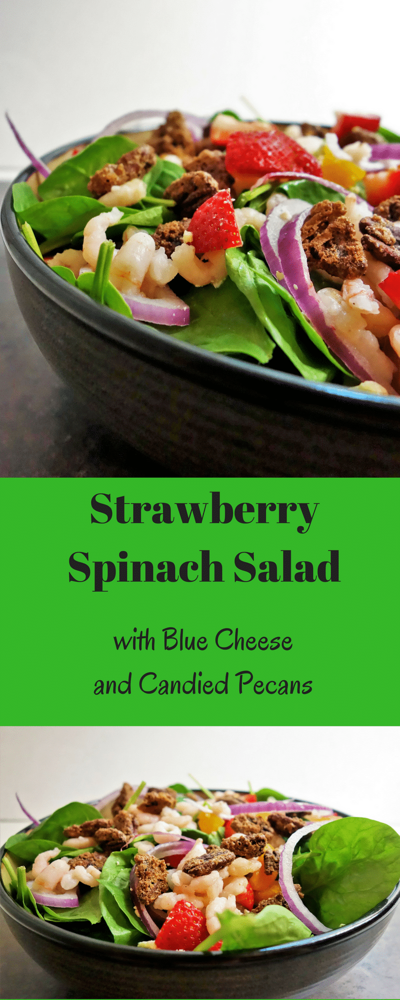 The best healthy strawberry spinach salad with candied pecans and blue cheese! healthy salad   strawberry salad   candied pecans   strawberry blue cheese salad   blue cheese salad   balsamic vinaigrette   spinach strawberry salad   spinach salad