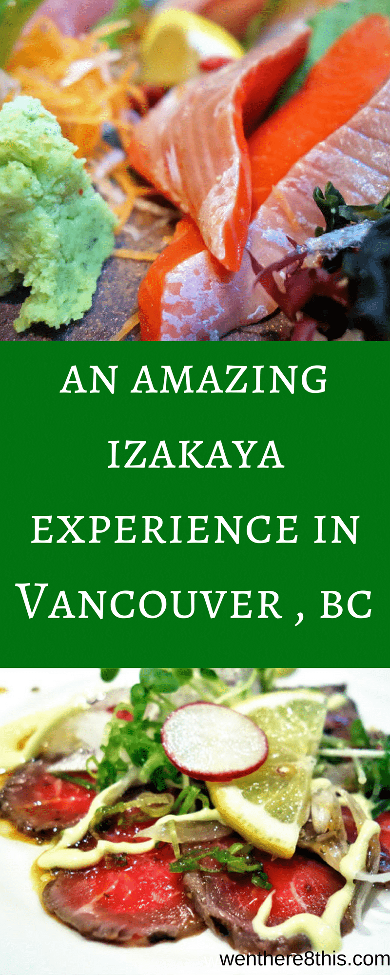 Check out what kind of great food we ate at a couple of the best izakayas in Vancouver!  Japanese food, restaurants, sushi, sashimi, fresh fish, izakaya food, tapas, Japanese restaurant, Vancouver, best restaurant in Vancouver.