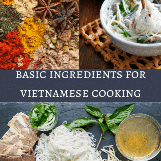 Basic Ingredients for Vietnamese Cooking