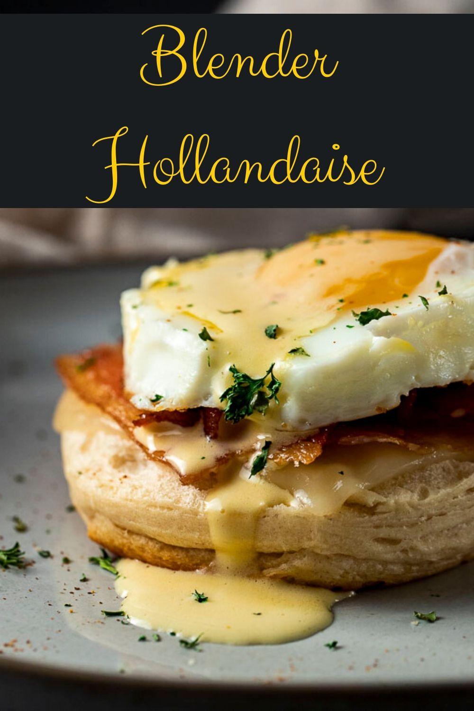 Blender Hollandaise Sauce Recipe