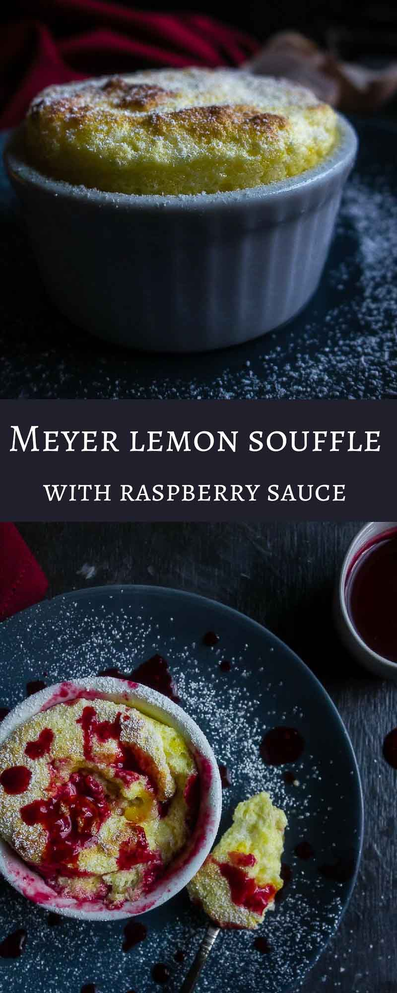 Light and fluffy with the perfect hint of fresh lemon flavor, this Meyer Lemon Souffle is quick to make and perfect served with the most amazing fresh made raspberry sauce!meyer lemon recipes | best lemon recipes | lemon desserts | french desserts | spring desserts | how to make souffle | homemade raspberry sauce | fresh raspberry sauce | lemon souffle pudding | lemon custard | lemon curd