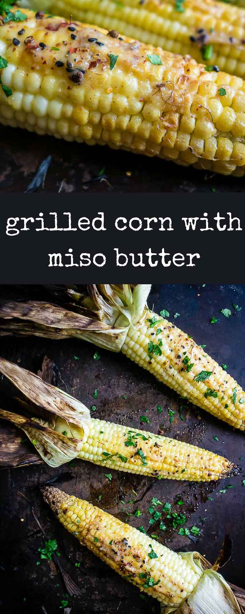 Grilled Corn Recipe with Miso Butter