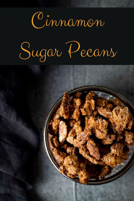 Cinnamon Sugar Pecans (Spiced Pecans)