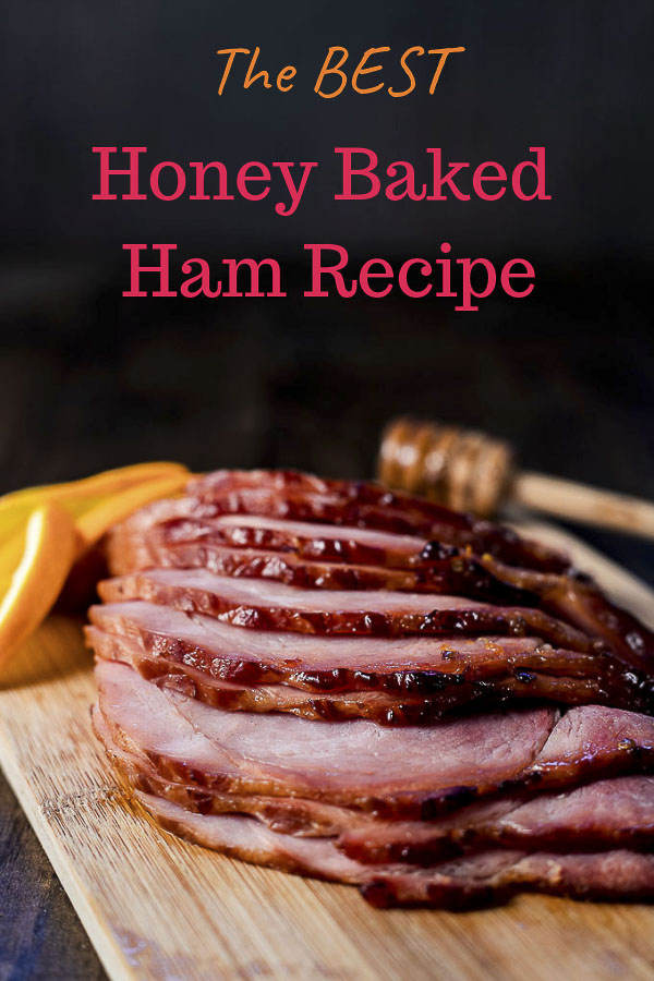 Honey Baked Ham Recipe with Orange Chipotle Glaze