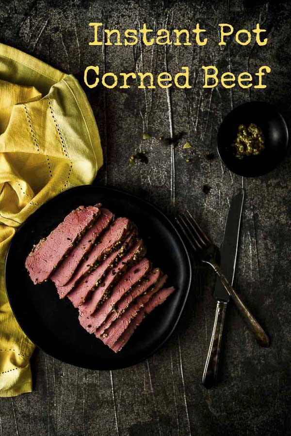 This quick and easy Instant Pot Corned Beef is the best way to get that delicious, buttery corned beef on the table in no time at all - just in time for St. Patrick\'s Day! Learn how to make Instant Pot Corned Beef in under 2 hours with very minimal hands-on time so you can kick back and relax! #cornedbeef #cornedbeefbrisket #stpatricksdayrecipes