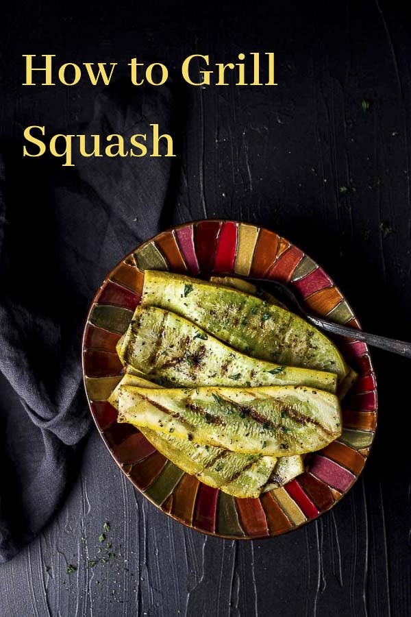Easy Grilled Squash Recipe