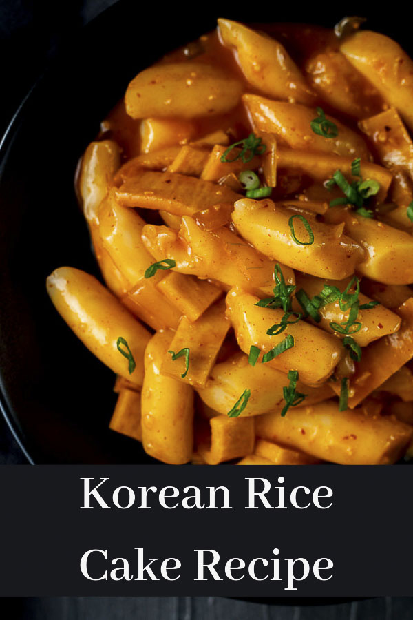 Tteokbokki Recipe (AKA Spicy Korean Rice Cakes)