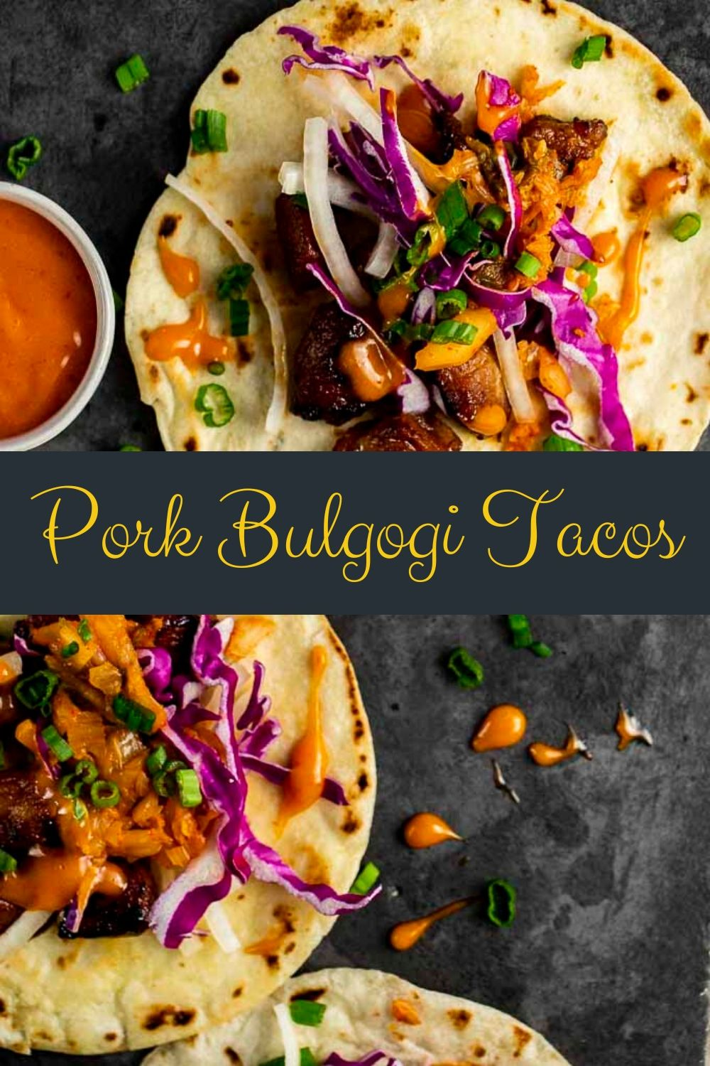 Spicy Korean Pork Bulgogi Tacos