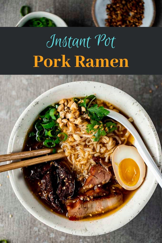 Instant Pot Ramen (Pork Ramen)