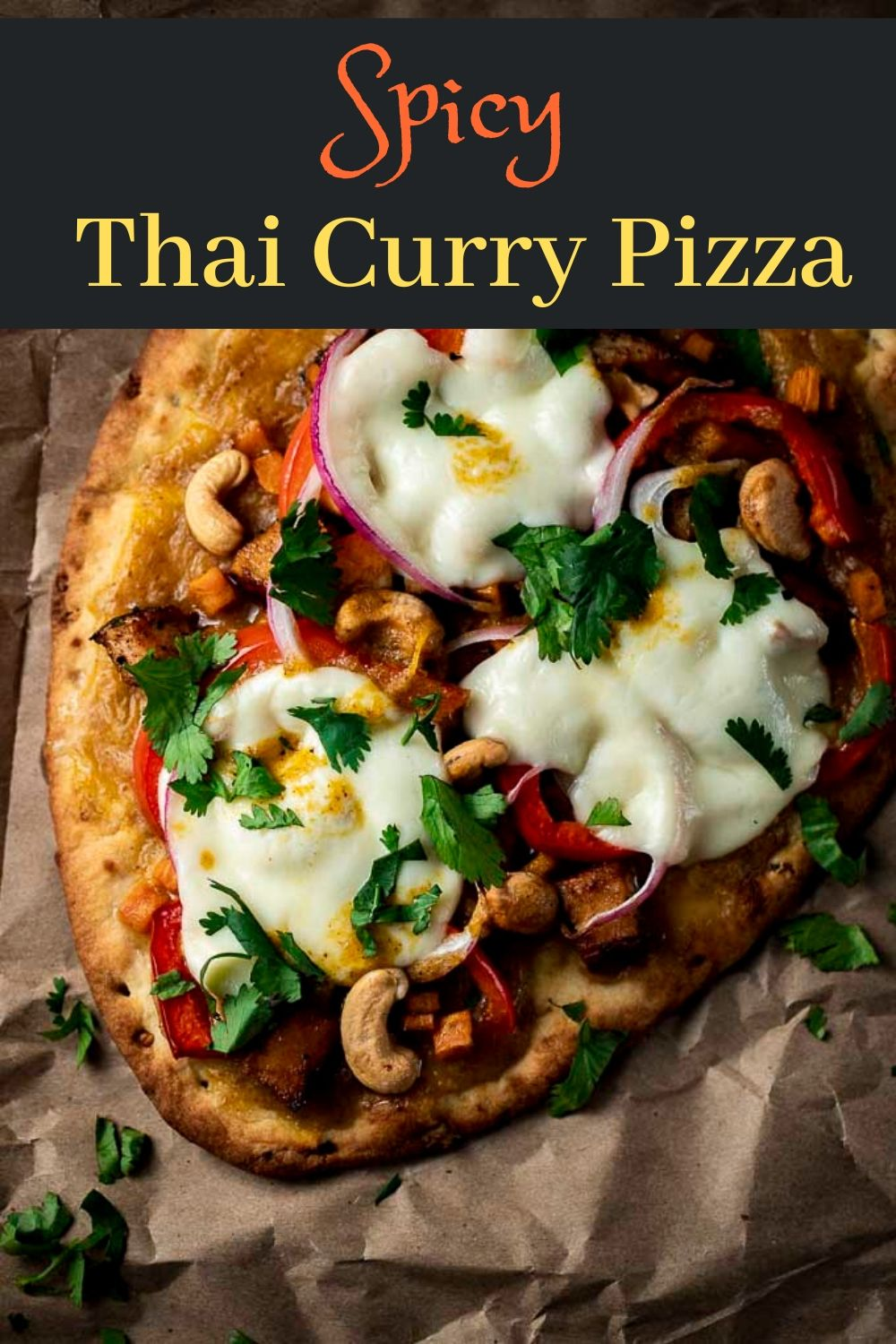 Thai Chicken Pizza with Spicy Curry Sauce