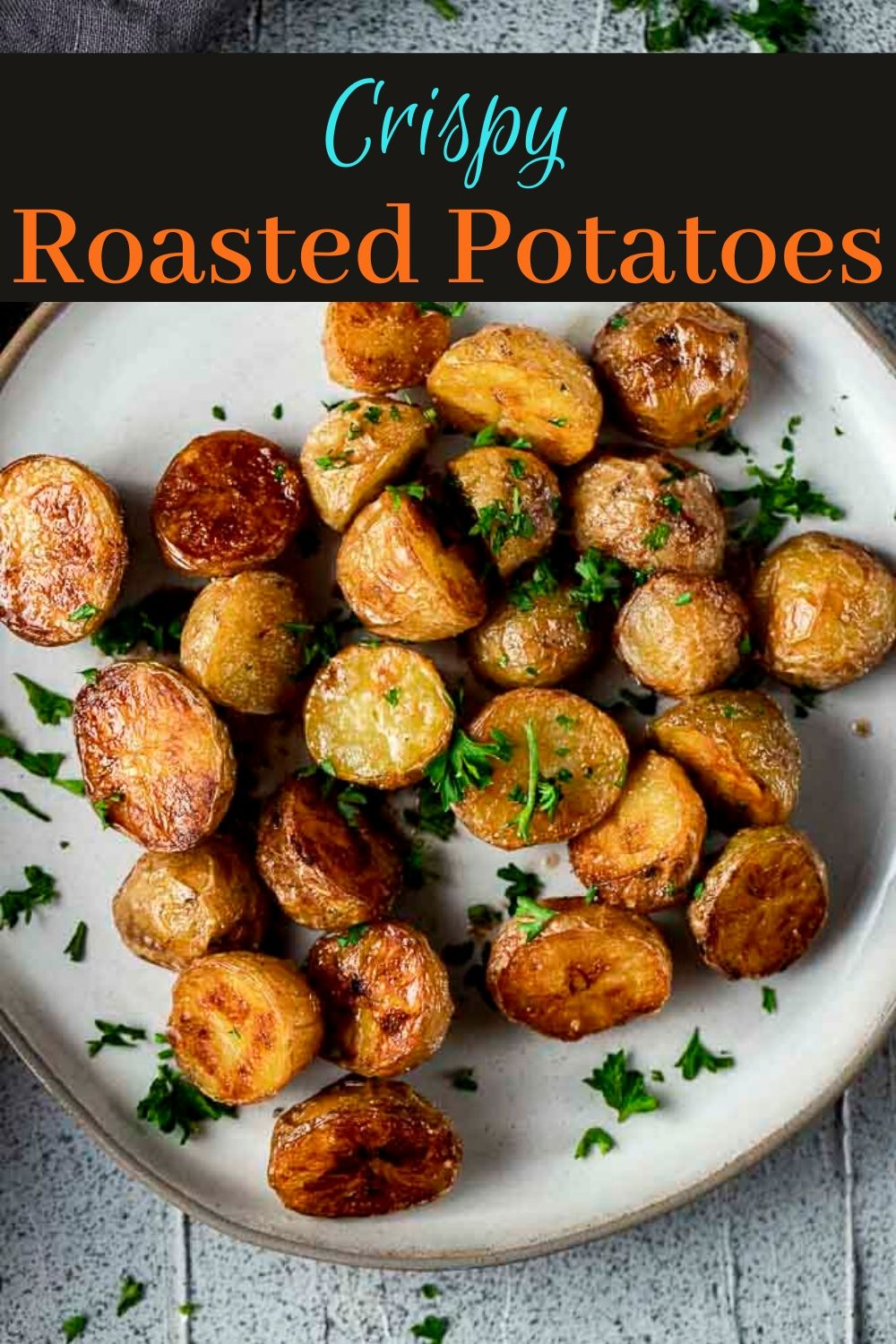 The Best Crispy Roasted Potatoes