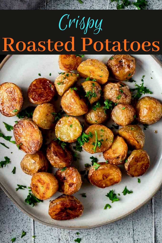 The Best Crispy Roasted Potatoes