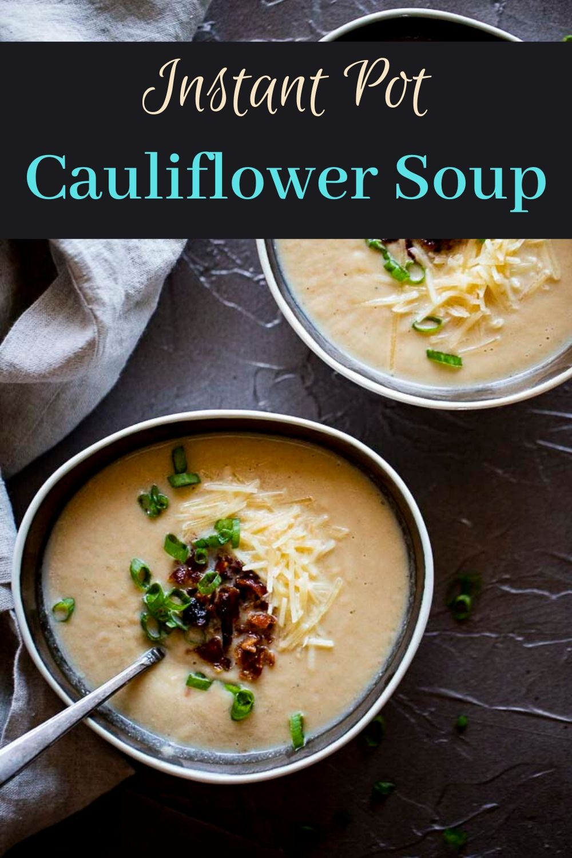 Instant Pot Cauliflower Soup