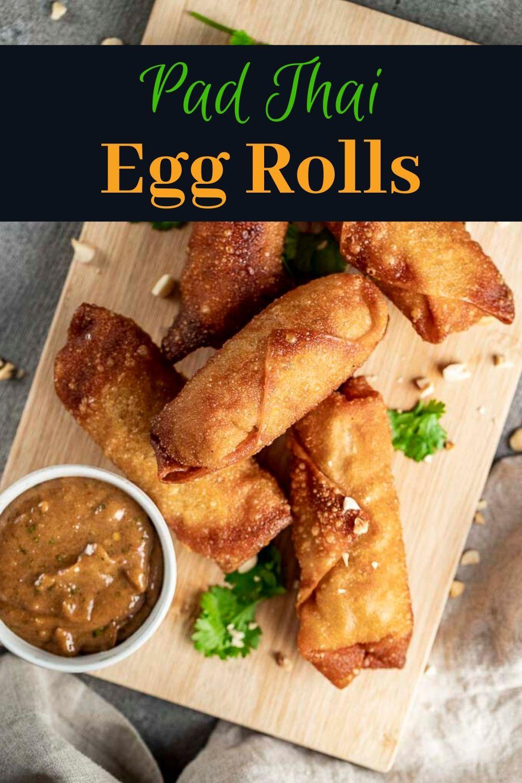 Chicken Pad Thai Egg Rolls