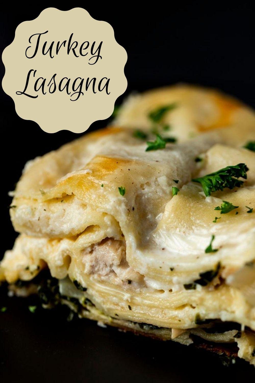 Creamy Turkey Lasagna with Bechamel Sauce
