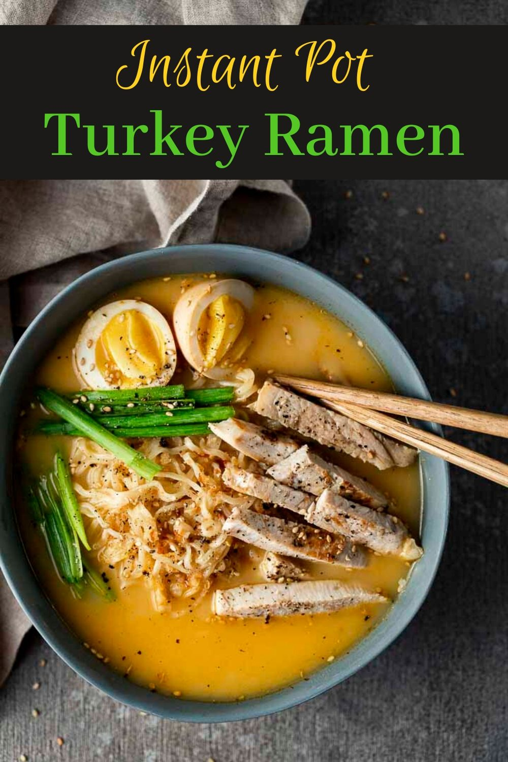 Leftover Turkey Ramen (Instant Pot)