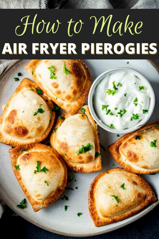 Air Fryer Pierogies (Frozen Pierogies)
