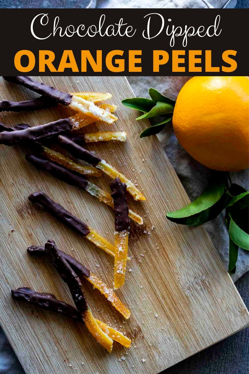 Chocolate Covered Candied Orange Peel Recipe