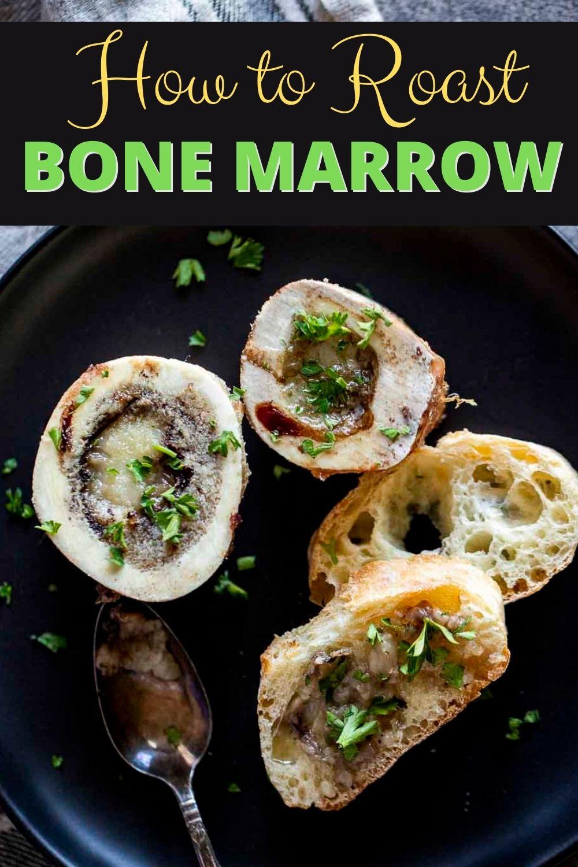 Roasted Bone Marrow Recipe