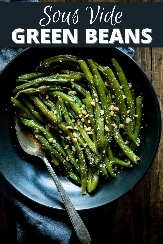 Sous Vide Green Beans