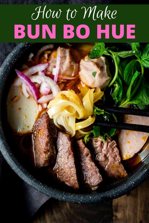 Bun Bo Hue Recipe (Spicy Beef Noodle Soup)