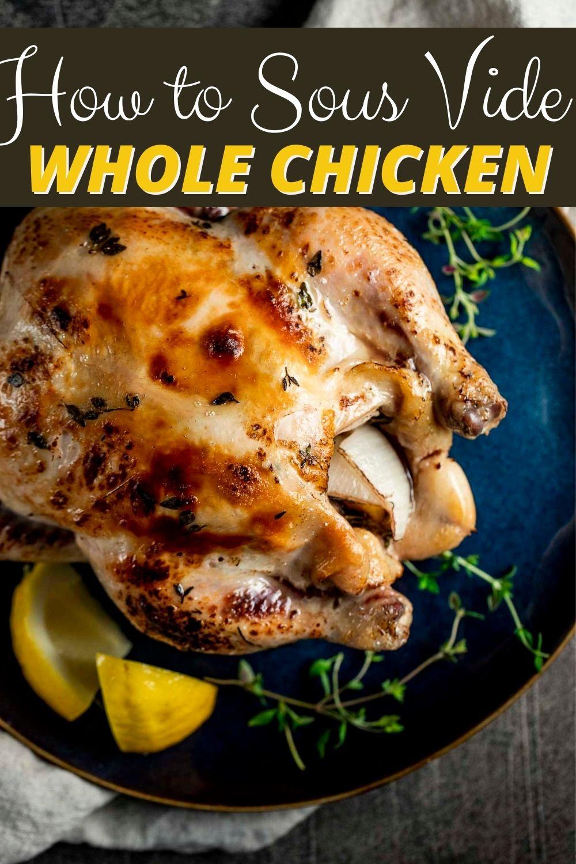Sous Vide Whole Chicken with Lemon Beurre Blanc