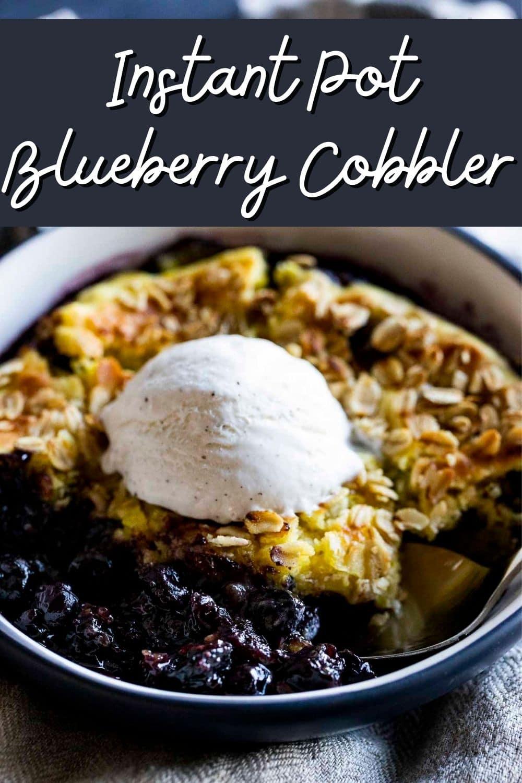 Instant Pot Blueberry Cobbler