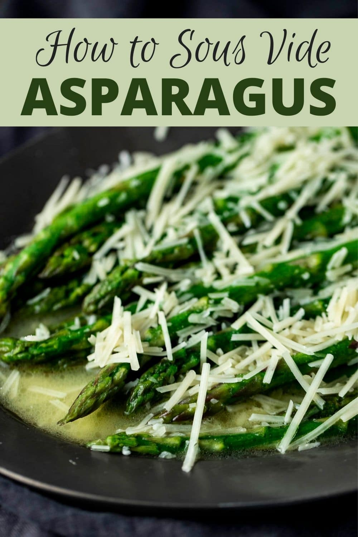 Sous Vide Asparagus (Butter Poached)