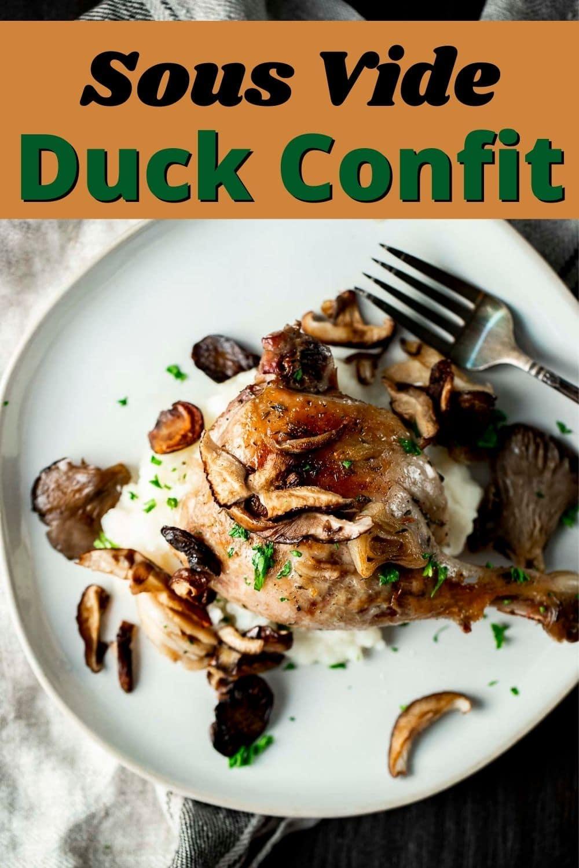 Sous Vide Duck Confit
