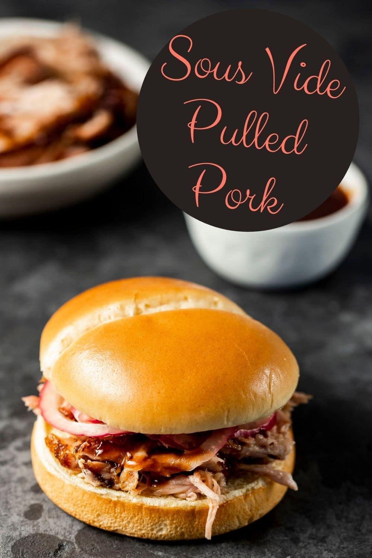 Sous Vide Pulled Pork