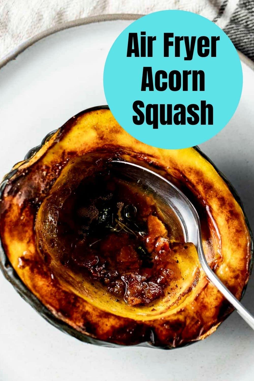 Air Fryer Acorn Squash